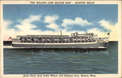 The Wilson Line Motor Ship - Boston Belle