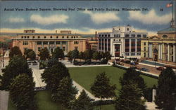 Aerial View, Rodney Square, Showing Post Office & Public Building Postcard