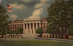 Dudley Hall, Administration Building at A. & T. College