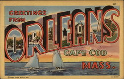 Greetings from Orleans, Cape Cod