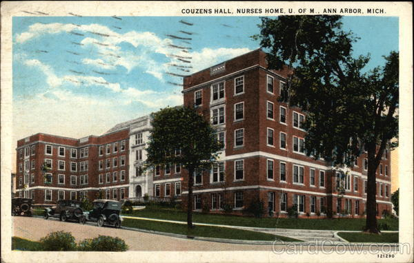 Couzens Hall, Nurses Home, U. of M Ann Arbor Michigan