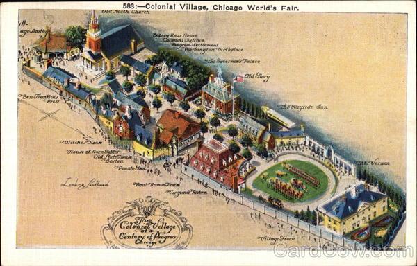 Colonial Village, Chicago World's Fair Illinois 1933 Chicago World Fair