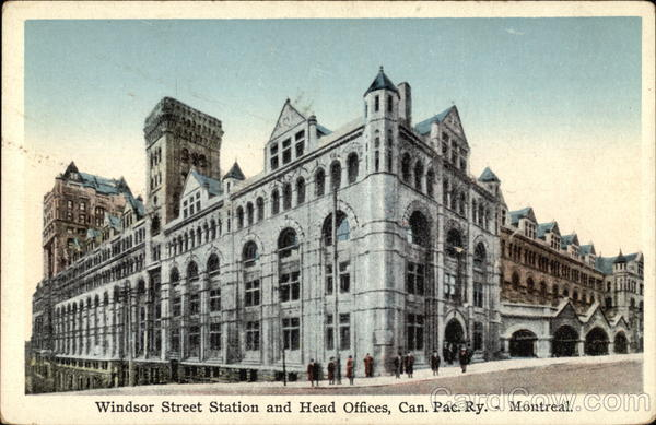 Windsor Street Station and Head Offices, Canadian Pacific Railway Montreal Canada