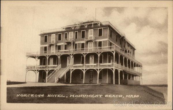 Norcross Hotel Monument Beach Machusetts