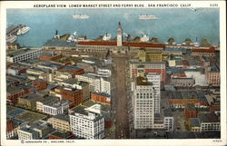 Aeroplane View, Lower Market Street and Ferry Bldg
