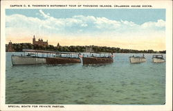 Captain C.S. Thomson's motorboat tour of Thousand Islands, Crossmon House Docks