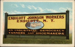 Billboard, Endicott Johnson Workers - an Industrial Democracy of Tanners and Showmakers