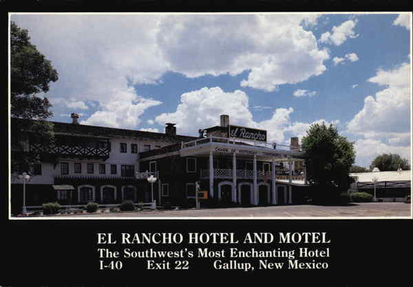 El Rancho Hotel and Motel Gallup New Mexico