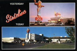 The Stateline Hotel and Casino Yesterday and Today