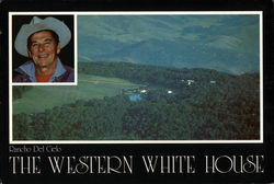 The Western White House - Rancho del Cielo