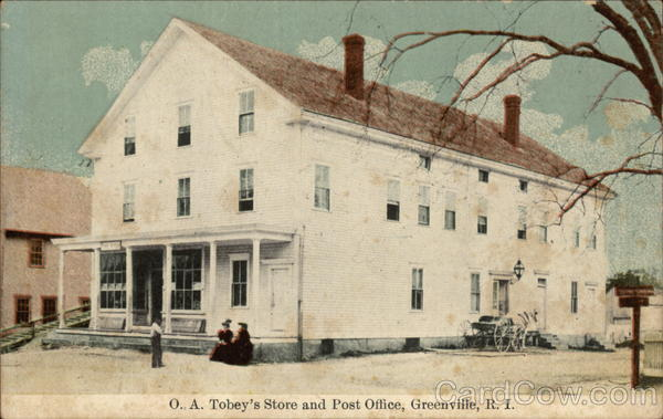 O. A. Tobey's Store and Post Office Greenville Rhode Island
