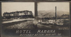 The Hotel Ramona, Before and After the 1905 Fire