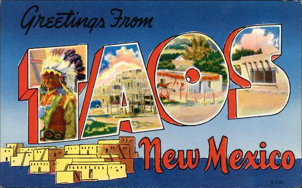 Greetings Taos New Mexico Large Letter