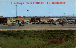 Greetings from Fond Du Lac, Wisconsin