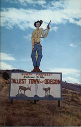 Howdy Pardner! Welcome to the Tallest Town in Oregon