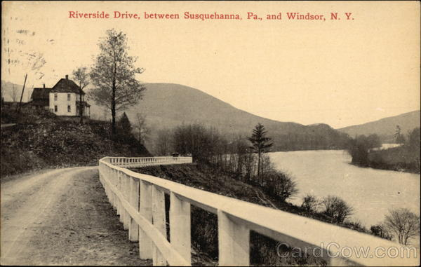 Riverside Drive, between Susquehanna, Pa., and Windsor New York