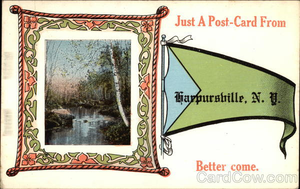 Just a post-card from Harpursville New York