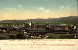 Tanneries, Welt Factory and Sales Building, Endicott, Johnson & Co