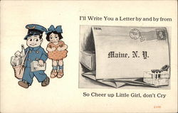 I'll Write You a Letter by and by...So Cheer up Little Girl, Don't Cry