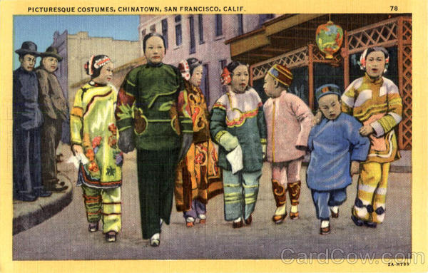 Picturesque Costumes, Chinatown San Francisco California