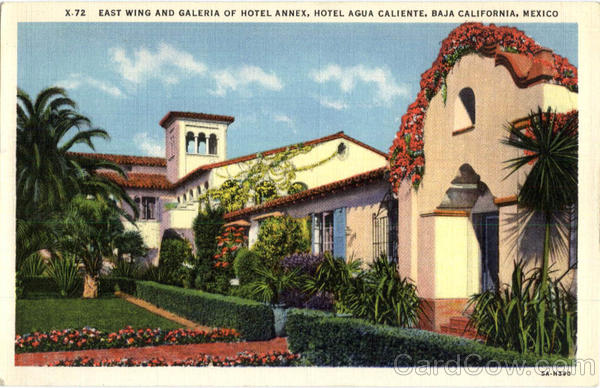 East Wing and Galeria of Hotel Annex, Hotel Agua Caliente California Mexico
