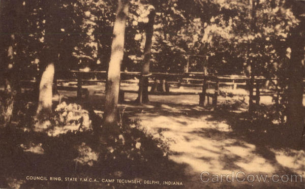 Council Ring State Y.M.C.A, Camp Tecumseh Delphi Indiana