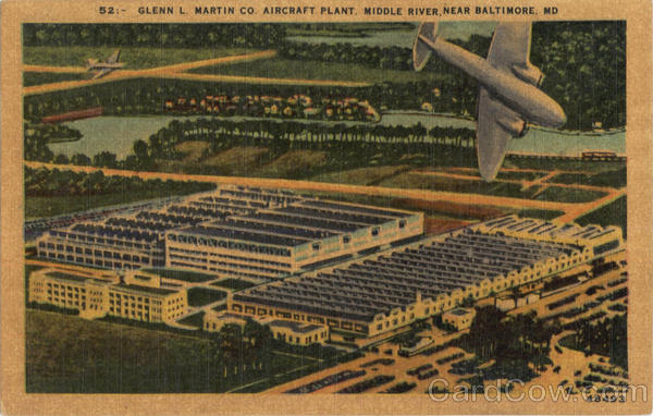 Glenn L. Martin Co. Aircraft Plant Baltimore Maryland