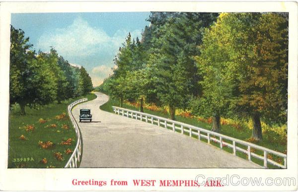 Greetings From West Memphis Arkansas