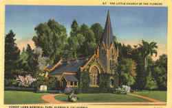 The Little Church Of The Flowers, Forest Lawn Memorial Park Postcard