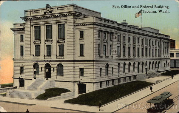 Post Office and Federal Building Tacoma Washington