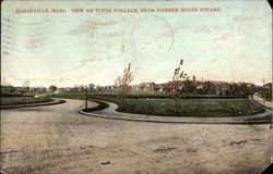 View of Tufts College, from Powder House Square
