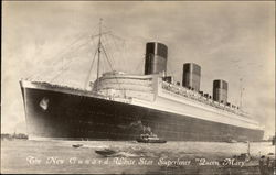 "The New Cunard White Star Superliner ""Queen Mary"""