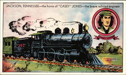 "Home of ""Casey Jones"" - the Brave Railroad Engineer"