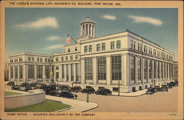 The Lincoln National Life Insurance Company Building Fort Wayne Indiana