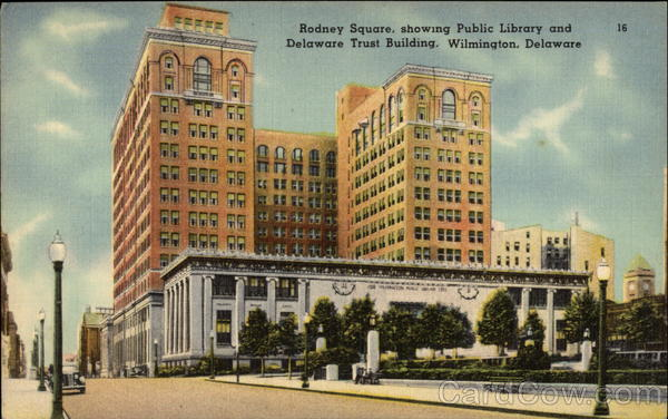 Rodney Square, Showing Public Library & Delaware Trust Building Wilmington