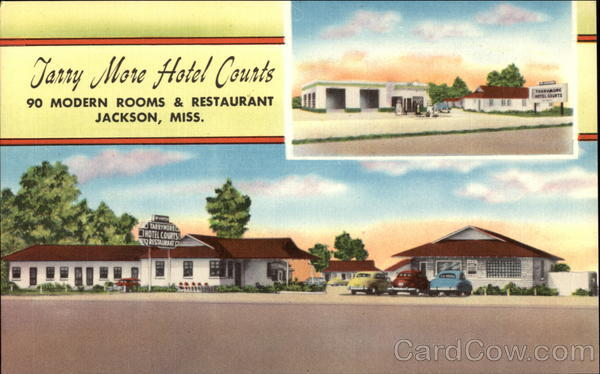 Tarry More Hotel Courts Jackson Mississippi