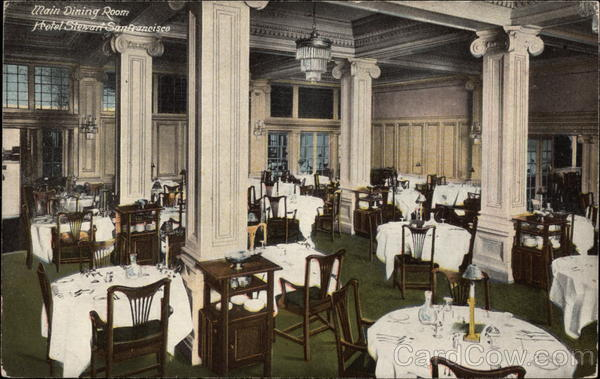 Main Dining Room, Hotel Stewart San Francisco California