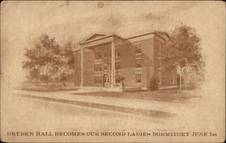 Dryden Hall becomes our Second Ladies Dormitory June 1st
