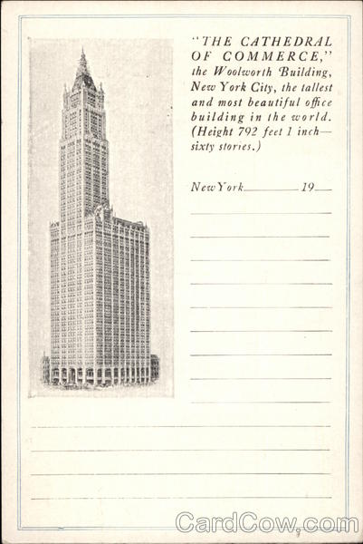 The Cathedral of Commerce, The Woolworth Building New York