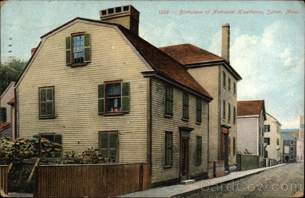 1299 - Birthplace of Nathaniel Hawthorne, Salem, Mass Massachusetts