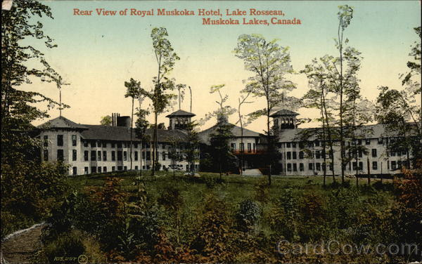 Rear View of Royal Muskoka Hotel, Lake Rosseau Muskoka Lakes Canada
