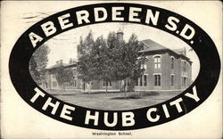 Washington School - The Hub City