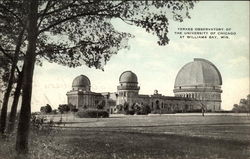 Yerkes Observatory of the University of Chicago at Williams Bay, Wis