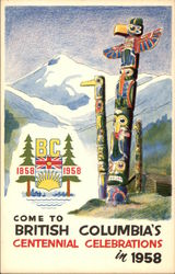 Come to British Columbia's Centennial Celebrations in 1958