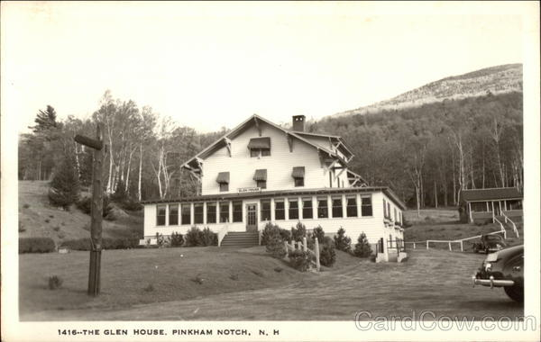 The Glen House, Pinkham Notch Jackson New Hampshire