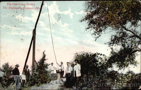 The Old Oaken Bucket, The Highlander Bridgton Maine
