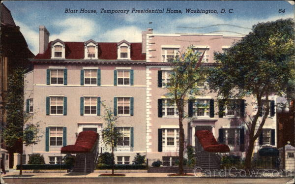 Blair House, Temporary Presidential Home Washington District of Columbia