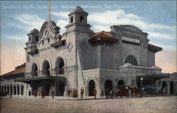 Southern Pacific Terminus, 3rd and Townsend San Francisco California