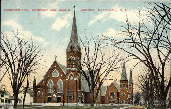 Congregational, Methodist and Baptist Churches Manchester New Hampshire