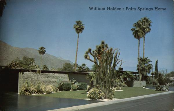 William Holden S Desert Home Palm Springs Ca
